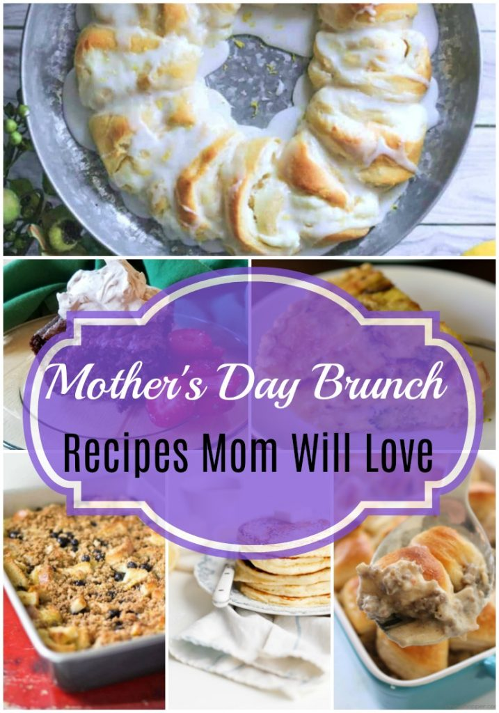 Mother's Day Brunch Recipes #HappyMothersDay #MomsDay #MothersDayWeekend #celebrate