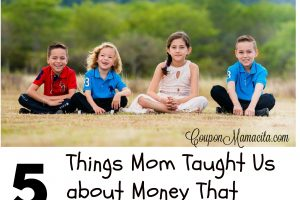 5 Things Mom Taught Us About Money That We'll Never Forget