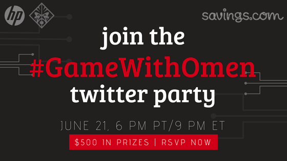 Join the #GameWithOmen Twitter Party June 21 - $500 in Prizes