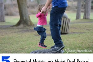 5 Financial Moves to Make Dad Proud