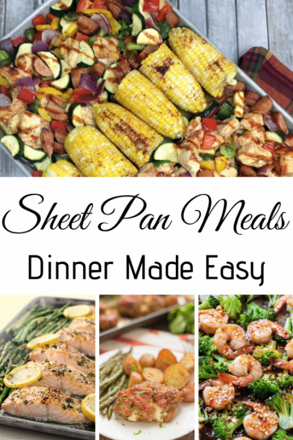 Sheet Pan Meals e1549471043212 - 10 Easy Sheet Pan Recipes - Dinner Made Easy!